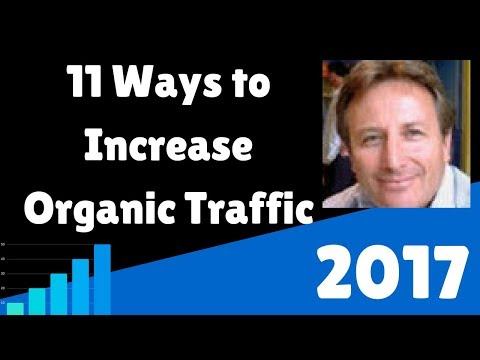 11 Surprising Ways to Increase Organic Traffic to Your Website