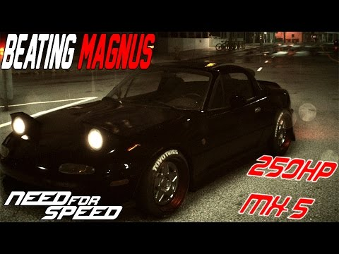 Need For Speed 2015 Race Build : 250HP MAZDA MX-5 BEATING MAGNUS