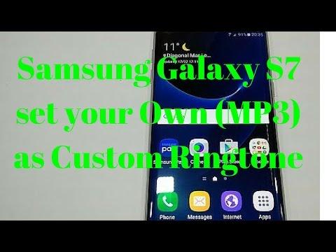 Samsung Galaxy S7 set your Own MP3 as Custom Ringtone