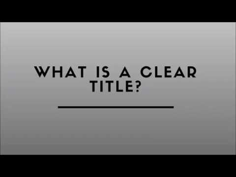 What Is A Clear Title?