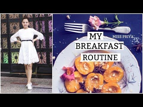 MY INDIAN BREAKFAST ROUTINE 2018 | For Healthy ,Slim & Fit body | Miss Priya TV |
