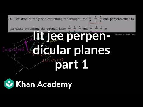 IIT JEE Perpendicular Planes (Part 1)