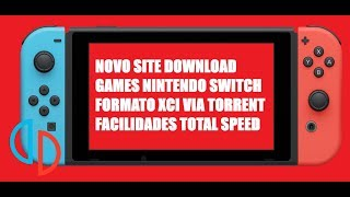 NOVO SITE DOWNLOAD FAST GAMES SWITCH XCI Videos - 9tube tv