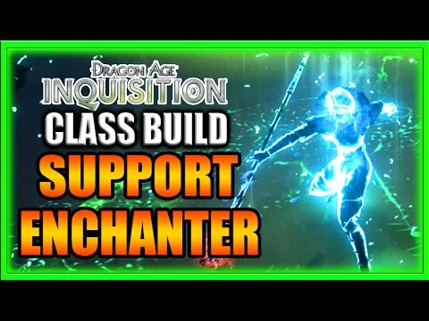 Dragon Age Inquisition - Class Build - Knight Enchanter 2.0 Support Guide!