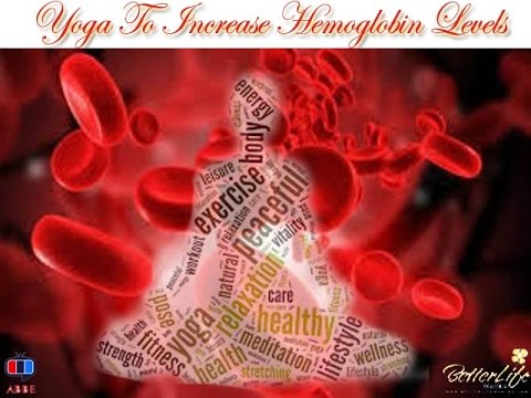 Yoga To Increase Hemoglobin