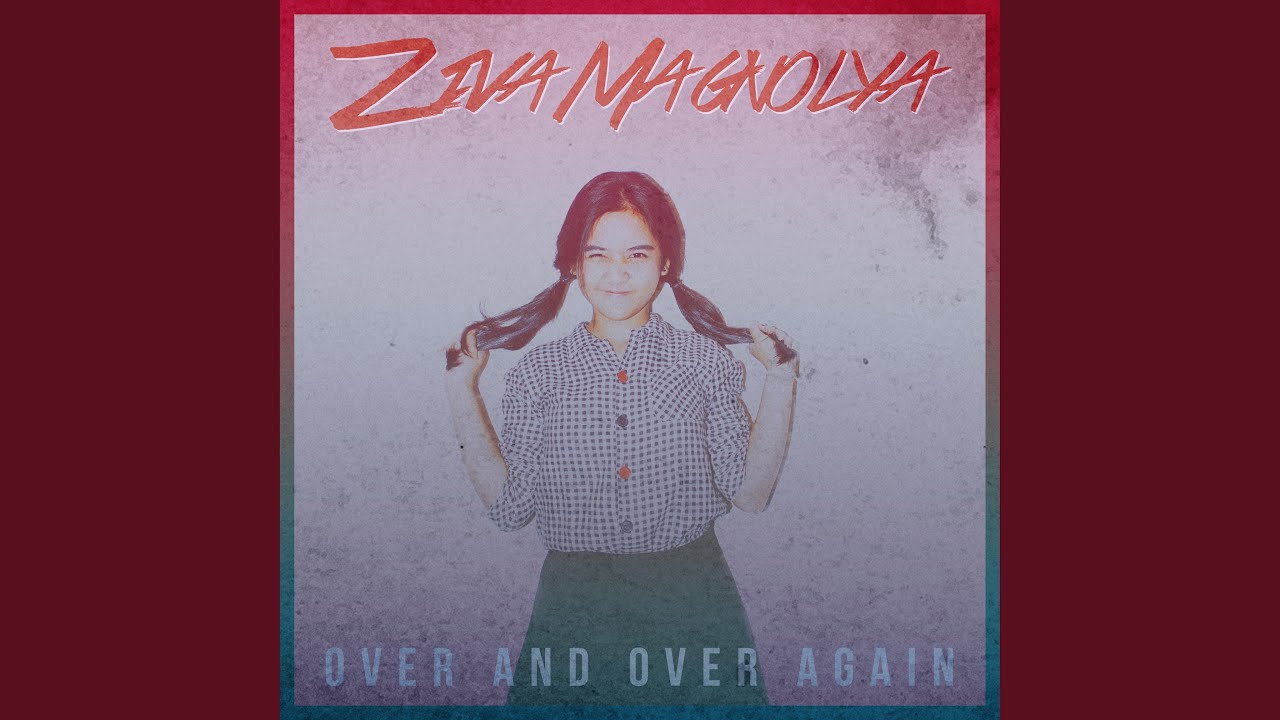 Download Ziva Magnolya - Over and Over Again MP3 Gratis