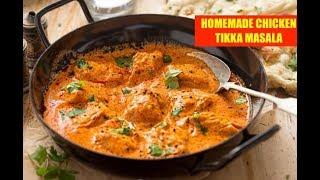 BEST HOMEMADE CHICKEN TIKKA MASALA RECIPE | HOMEMADE BUTTER CHICKEN RECIPE