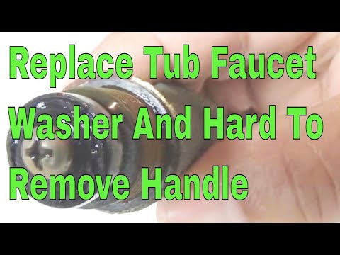 Replace Tub faucet washer and hard to remove handle 👍👍👍