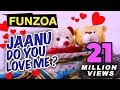 Download JANU DO YOU LOVE ME FEMALE VERSION Funny Hindi Love Song By Funzoa Valentine Special Song mp3