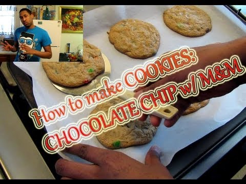 How To Make CHOCOLATE CHIP M&M COOKIES