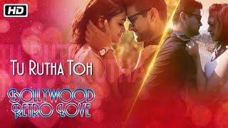 Tu Rutha To | Bollywood Retro Love | Prajakta Shukre