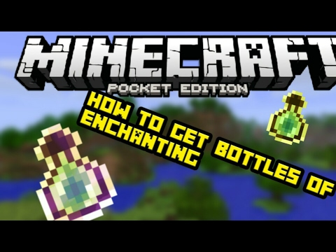 How to get a bottle'o enchanting  in Minecraft pocket edition