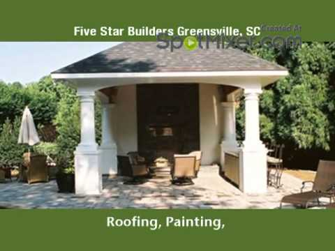 Five Star Builders Greensville, SC  - General Contractor