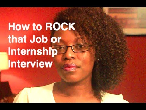 How to Rock That Job or Internship Interview