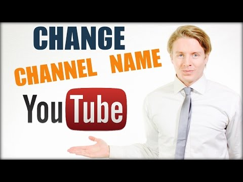 How To Change Your Youtube Username - Change Youtube Channel Name 2016