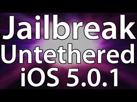Como Hacer el Jailbreak Untethered iOS 5.0.1 para iPhone 4/3GS iPod Touch 4G/3G e iPad 1G Español
