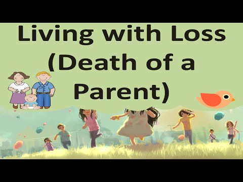Living with Loose (Death of a Parent)