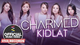 Charmed — Kidlat [Official Music Video]