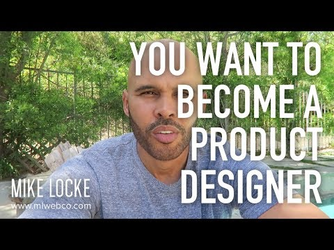 You Want to Become a Product Designer, You Just Don't Know it Yet - UI/UX Design