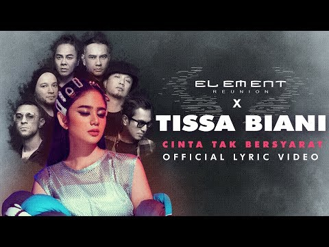 Element & Tissa Biani Cinta Tak Bersyarat (2019 Version)
