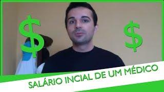 Salário Inicial De Médicos Com Rafael Freitas!