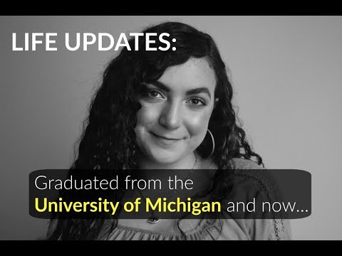 Life Update: Graduated from the University of Michigan and now...