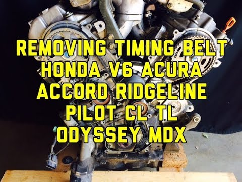 Removing the Timing Belt on a Honda Acura V6 Accord Ridgeline Pilot Odyssey MDX TL CL TSX ZDX
