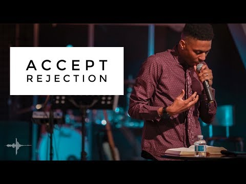 ACCEPT REJECTION / Pastor Eddie Youngblood