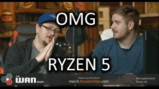 RYZEN 5 SPECS ARE HERE! - WAN Show March 17, 2017