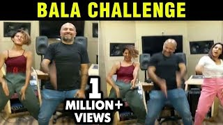 Akshay Kumar's BALA Challenge | Neeti Mohan, Shakti Mohan, Vishal Dadlani | Housefull 4