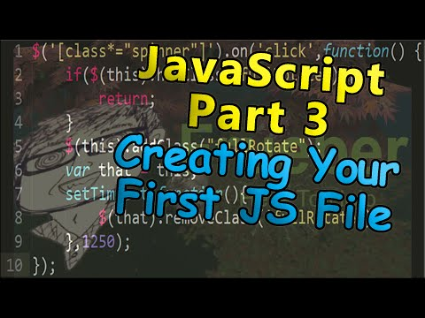 Coding For The Web | JavaScript Part 3 - Creating Your First JS File