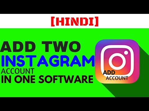 [HINDI] Add Two Instagram Account in One Software