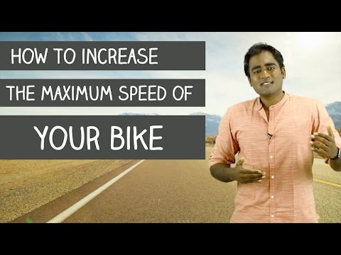 How to increase the maximum speed of your bike?