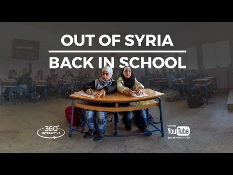 360° video: Out of Syria, back into school