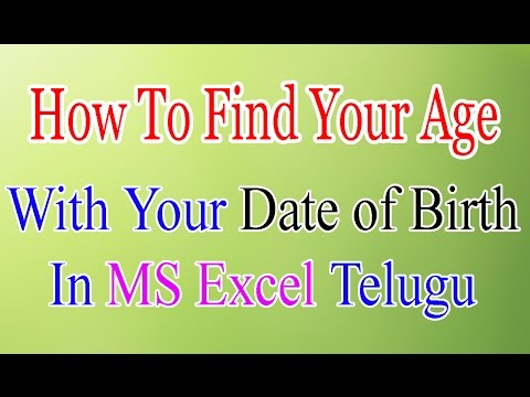 Birth Calculation In MS Excel Telugu | Date of Birth Calculations in MS Excel 2007/2010/2013/2016