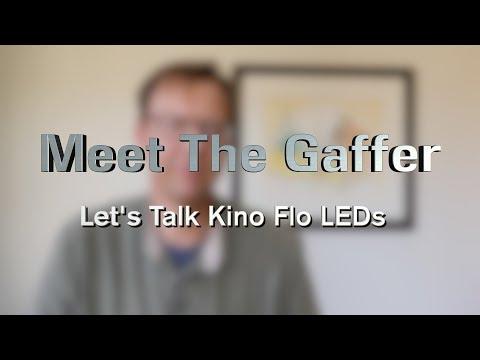 Meet The Gaffer #70: Let's Talk Kino Flo LEDs