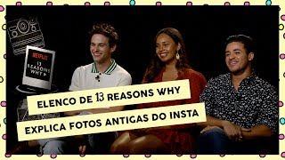 Elenco de 13 Reasons Why explica fotos antigas e fala de 2ª temporada | CH Entrevista