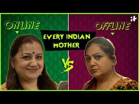 Indiatimes - Every Indian Mother Ever | Indian Moms Online Vs Offline