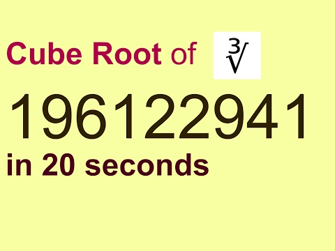 Cube root of 9 digit Number in  20 seconds