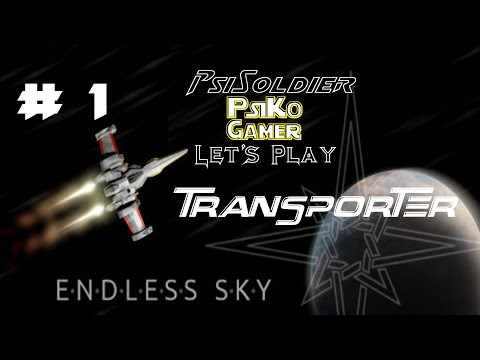 Let's Play Endless Sky (FREE GAME) Transport Ship Part 1