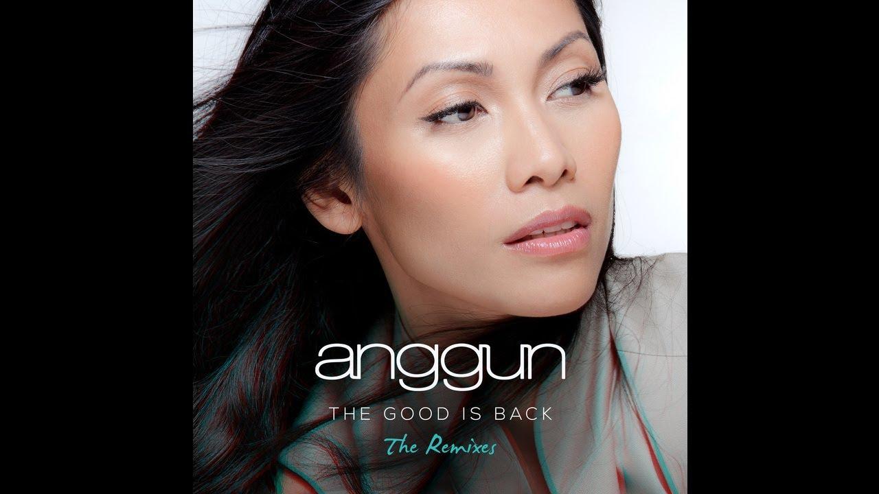 Anggun - The Good is Back
