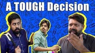 A TOUGH Decision | Comedy Skit | Bekaar Films