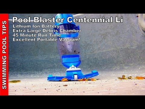 Pool Blaster Centennial Li Battery Powered Vacuum - Best in Class and Priced at $100!