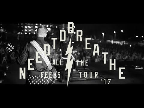 NEEDTOBREATHE - ALL THE FEELS TOUR 2017 [Official Trailer]