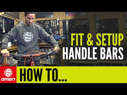 How To Fit Your Handlebars | Mountain Bike Set Up