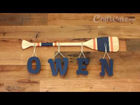 Hanging Name Paddle DIY - Oar Letters - Nautical Nursery - Canoe Nursery