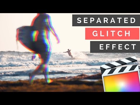 How To Create Separated Glitch Effect In Final Cut Pro 10.4 (2018)