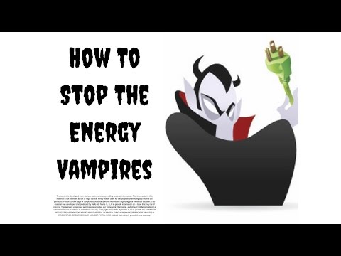 How To Stop The Energy Vampires