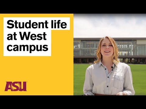 Life at the West campus (Arizona State University - ASU)