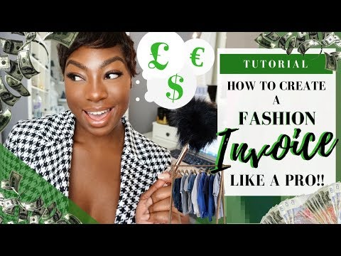 Fashion Stylist Tutorial   How To Create A Fashion Invoice & Get Paid On Time!!